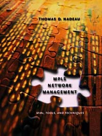 MPLS Network Management: MIBs, Tools, and Techniques Серия: The Morgan Kaufmann Series in Networking инфо 13618h.