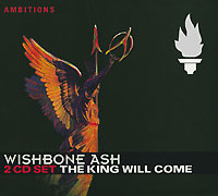 Wishbone Ash The King Will Come (2 CD) Серия: Ambitions инфо 4062i.